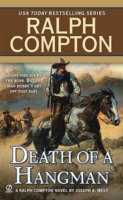 Death of a Hangman By West, Joseph A.
